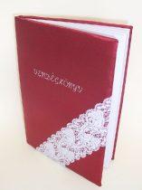 Vendégkönyv A5 bordó selyem (sima,50 lapos) csipkével