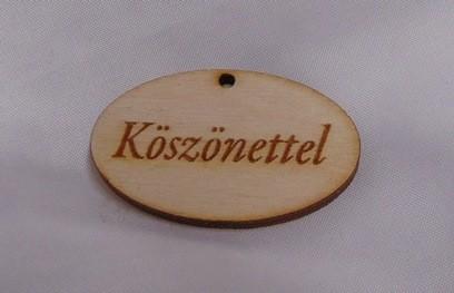 ajándékkísérő táblácska fából (4x2,5 cm) Köszönettel felirattal